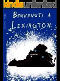 Benvenuti a Lexington: A Better Human Being (Il Ciclo Di Lexington Vol. 1)