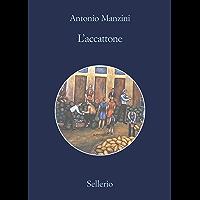 L'accattone (Il vicequestore Rocco Schiavone Vol. 14)