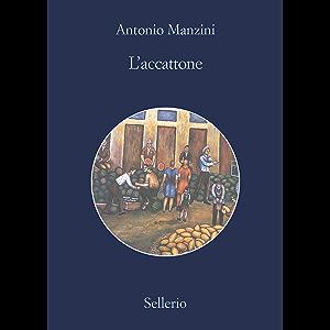 L'accattone (Il vicequestore Rocco Schiavone Vol. 14) (Italian Edition)