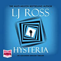 Hysteria: An Alexander Gregory Thriller, Book 2