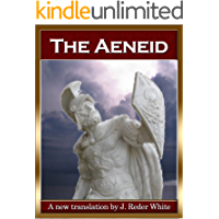 The Aeneid: Freely Translated in Free Verse