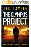 The Olympus Project: The Phoenix Series Book 1
