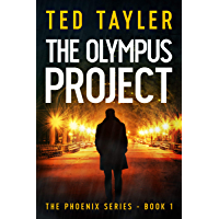 The Olympus Project: The Phoenix Series Book 1 (English Edition)