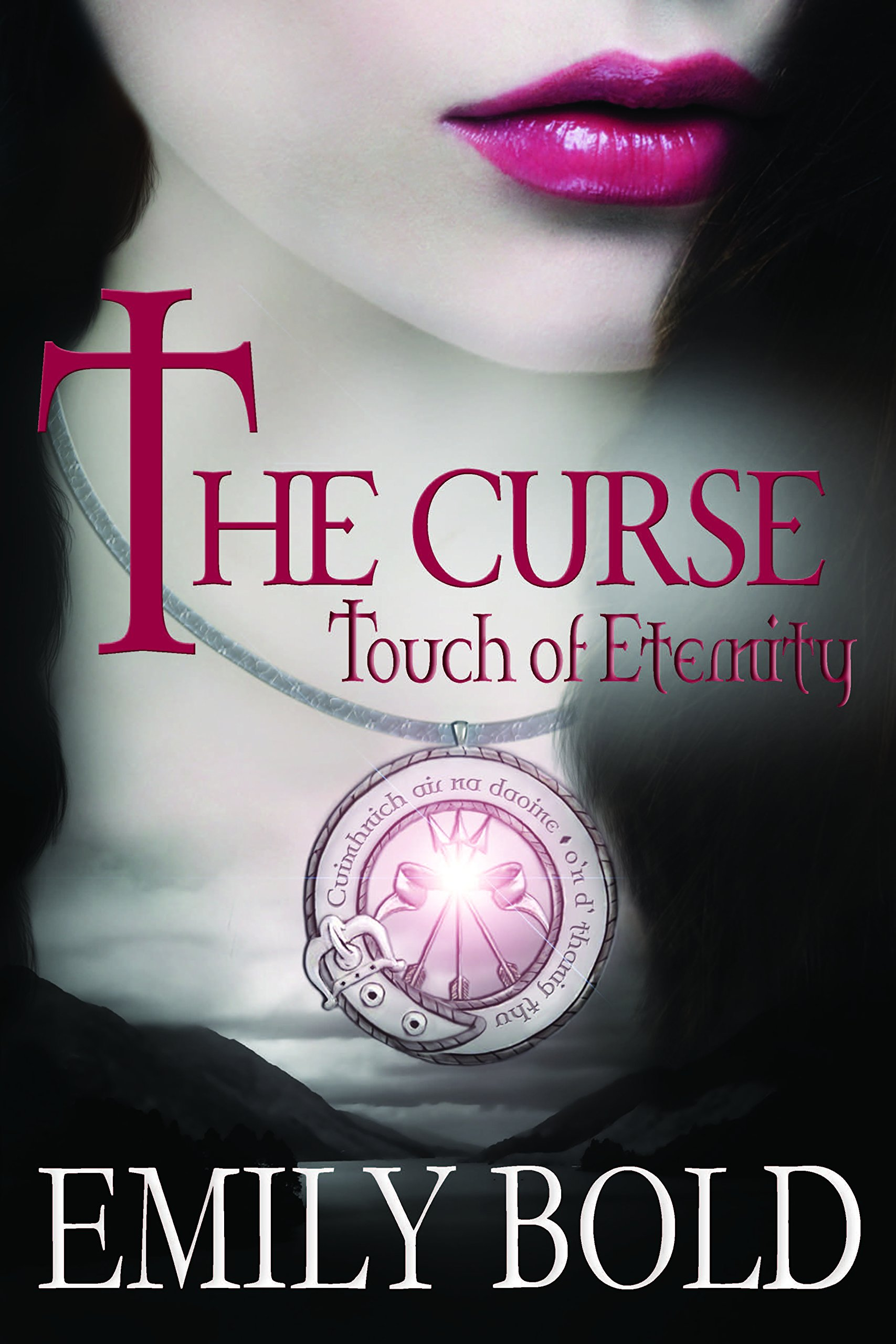 The Curse  Touch Of Eternity  The Curse Series Book 1   English Edition