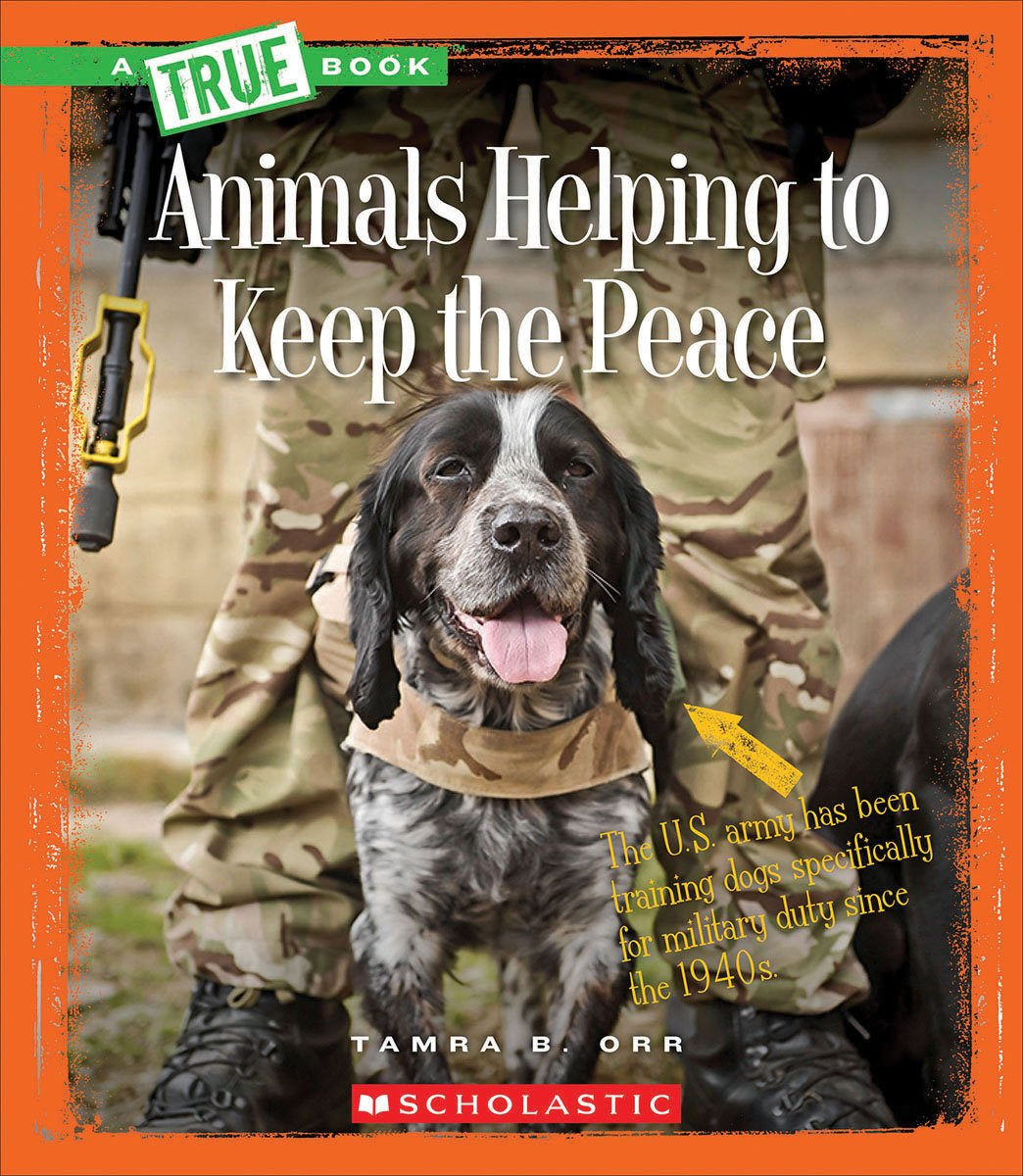 Download Animals Helping to Keep the Peace (True Book) PDF