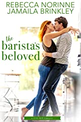 The Barista's Beloved (The River Hill Series Book 4) Kindle Edition