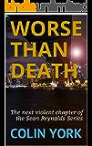 Worse Than Death (Sean Reynolds Book 2)