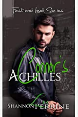 Connor's Achilles (Fast and Loud Book 1) Kindle Edition