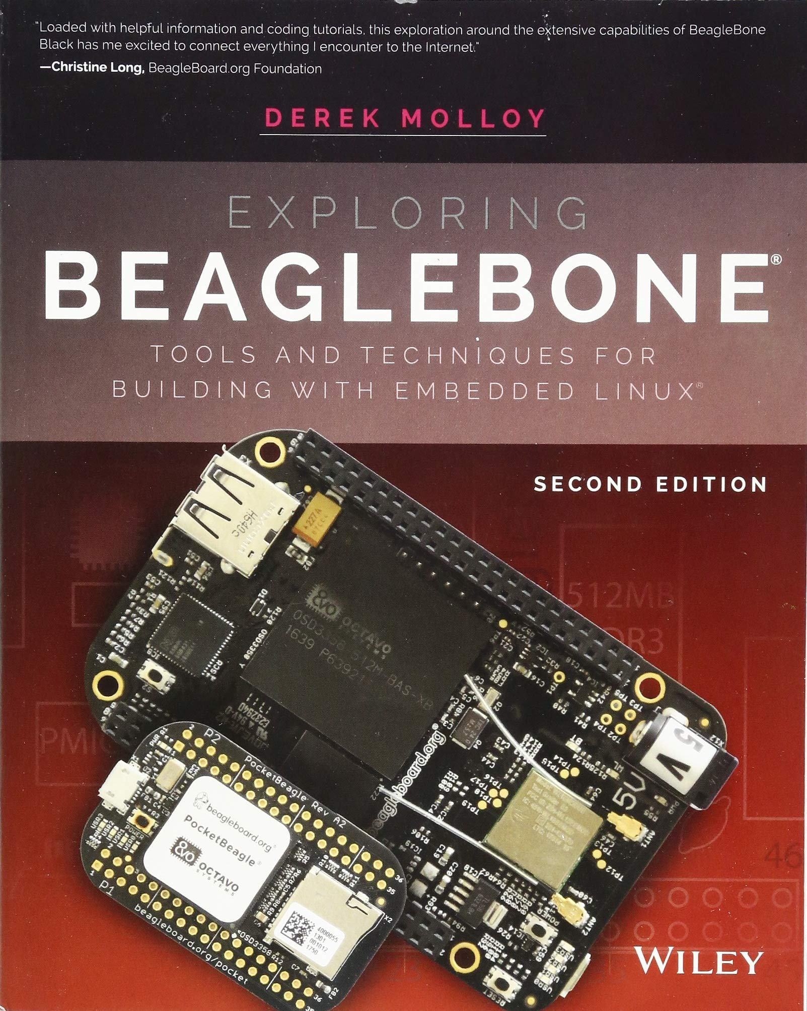 Exploring BeagleBone: Tools and Techniques for Building with Embedded Linux por Derek Molloy