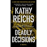Deadly Decisions (3) (A Temperance Brennan Novel)