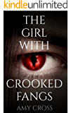 The Girl With Crooked Fangs
