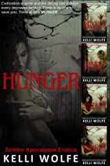 The HUNGER Collection: Zombie Apocalypse Erotica Kindle Edition