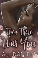 Then There Was You (Twist of Fate Book 1) Kindle Edition