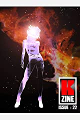 Kzine Issue 22 Kindle Edition