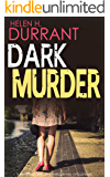 DARK MURDER a gripping detective thriller full of suspense
