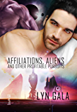 Affiliations, Aliens, and Other Profitable Pursuits (Claimings Book 3)