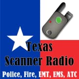 Texas Scanner Radio - Police, Fire, EMS, ATC