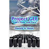 "Project GEE: ""God's Eyes and Ears"" (English Edition)"