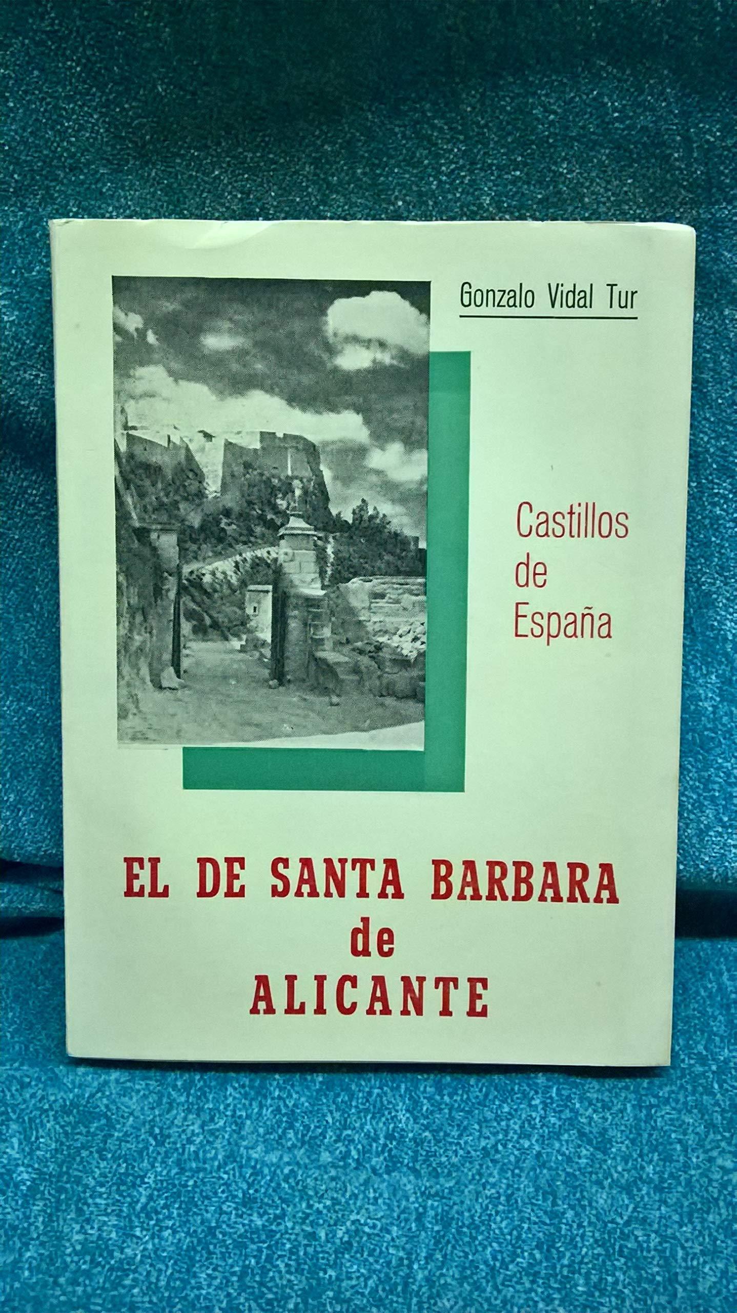 CASTILLOS DE ESPAÑA. EL DE SANTA BÁRBARA DE ALICANTE.: Amazon.es ...