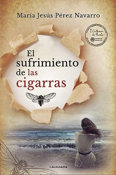 El sufrimiento de las cigarras eBook: Pérez Navarro, María Jesús: Amazon.es: Tienda Kindle