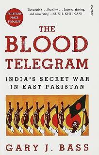 Buy The Blood Telegram: Nixon, Kissinger, and a Forgotten Genocide