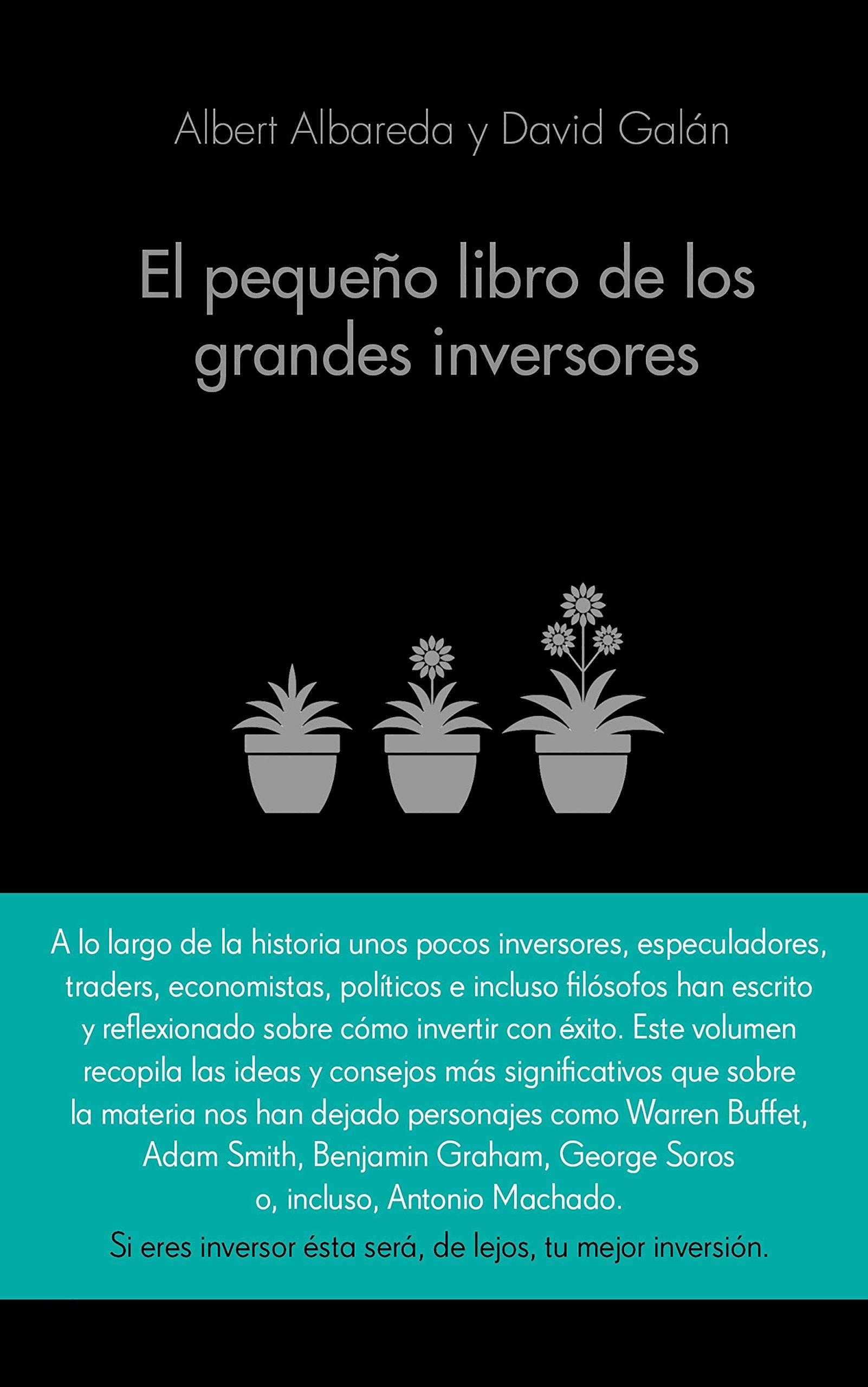 El pequeño libro de los grandes inversores : las mejores citas de los mejores inversores (COLECCION ALIENTA)