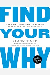 Find Your Why: A Practical Guide for Discovering Purpose for You and Your Team (English Edition) eBook Kindle