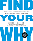 Find Your Why: A Practical Guide for Discovering Purpose for You and Your Team (English Edition)