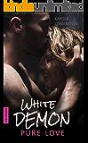 White Demon: Pure Love - Liebesroman (German Edition)