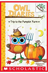 Trip to the Pumpkin Farm: A Branches Book (Owl Diaries #11) Kindle Edition
