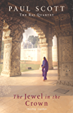 The Jewel In The Crown (The Raj Quartet Book 1)