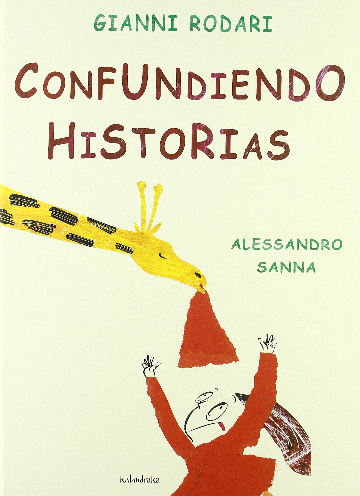 Confundiendo historias (libros para soñar): Amazon.es: Rodari, Gianni,  Sanna, Alessandro: Libros