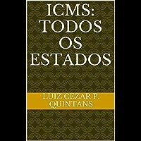 ICMS: Aplicavel a todos os Estados