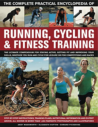 Complete Practical Encyclopedia of Running; Cycling & Fitness Training