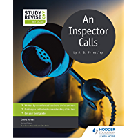 Study and Revise for GCSE: An Inspector Calls (Study & Revise for Gcse) (English Edition)