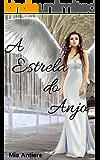 A estrela do anjo