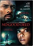 No Good Deed [DVD] [2014]
