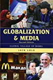 Globalization and Media: Global Village of Babel