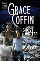Grace Coffin and the Ghostwriter Kindle Edition