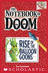 The Notebook of Doom #1: Rise of the Balloon Goons (A Branches Book) Kindle Edition