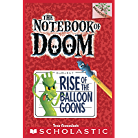 The Notebook of Doom #1: Rise of the Balloon Goons (A Branches Book) (English Edition)