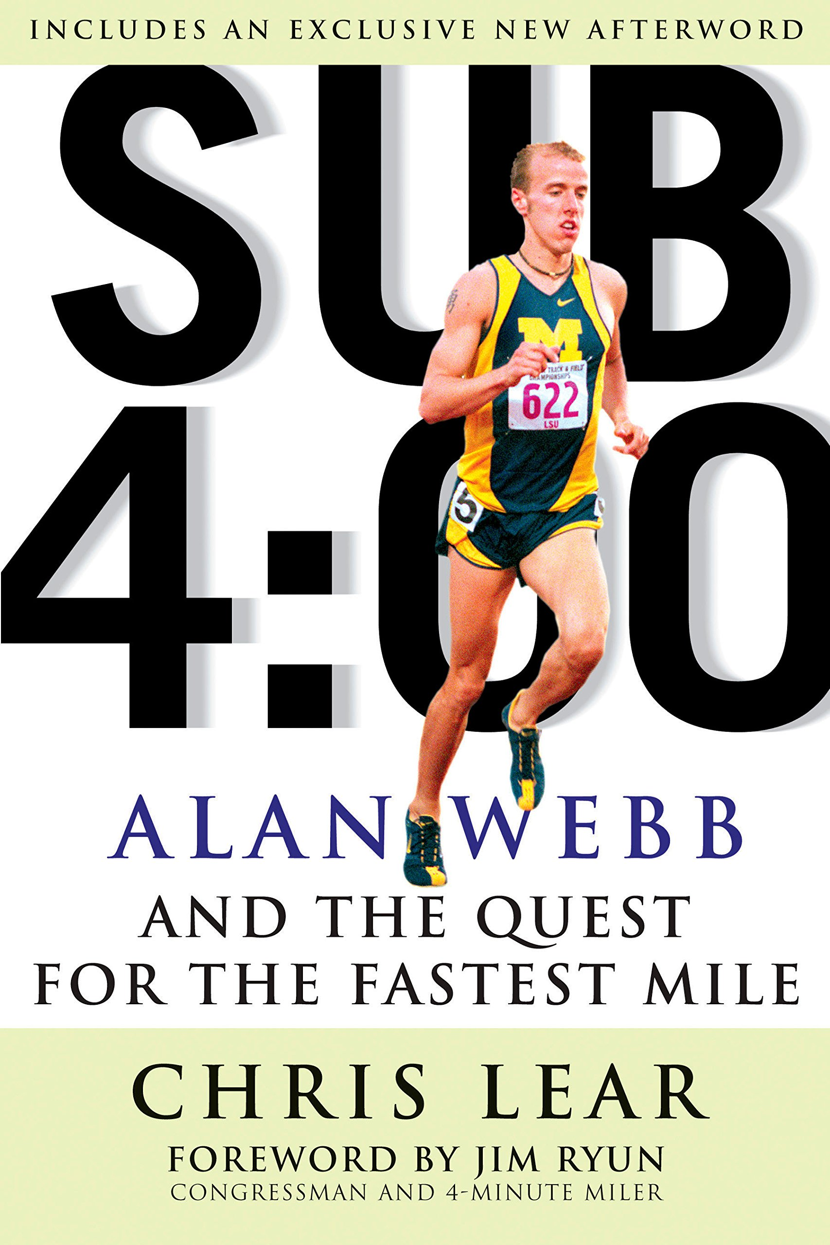 Sub 4:00: Alan Webb and the Quest for the Fastest Mile: Chris Lear:  9781594860560: Amazon.com: Books