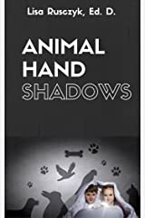 Hand Shadows for Kids (I Love You...Bedtime stories children's books)