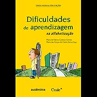 Dificuldades de aprendizagem na alfabetização