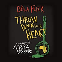 Throw Down Your Heart: Complete Africa Sessions (3Cd/Dvd)