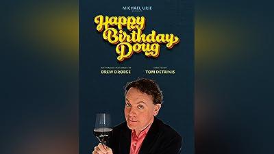 Happy Birthday, Doug