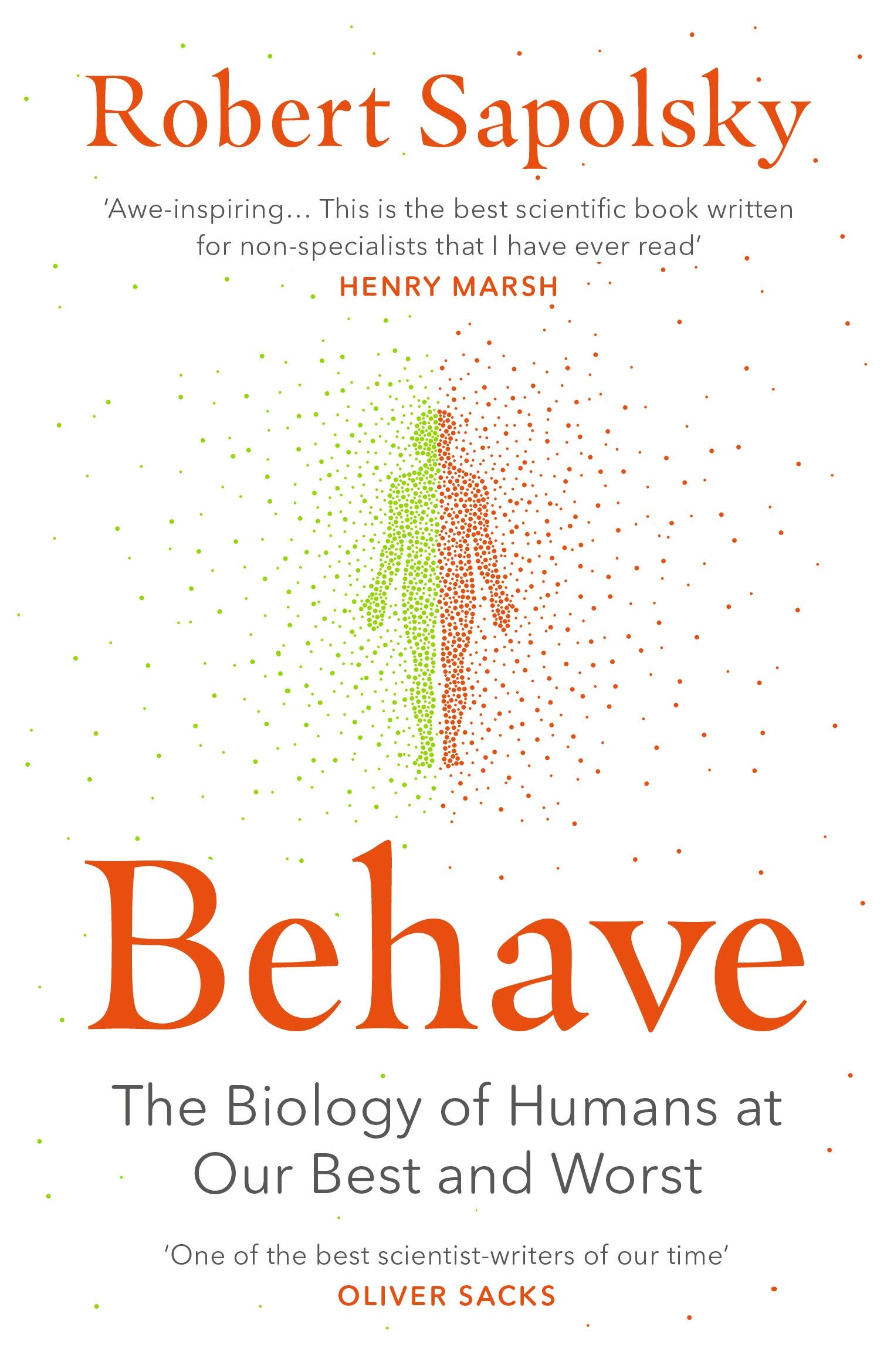 Behave: The Biology of Humans at Our Best and Worst | Must Read Book