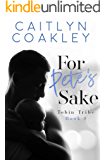For Pete's Sake: An Enemies to Lovers Marriage of Convenience Standalone Romance Novel (Tobin Tribe Book 1)