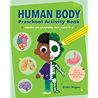 Human Body Preschool Activity Book: Hands-on Learning for Ages 3 to 5