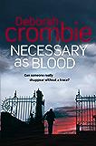 Necessary as Blood (Duncan Kincaid / Gemma James Novels Book 13)